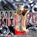 Dope Mix 95 mixtape cover art