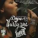 Dopemix 31 (Hosted By Chinx Drugz) mixtape cover art