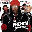 Frenchie - The French Connection 2 mixtape cover art