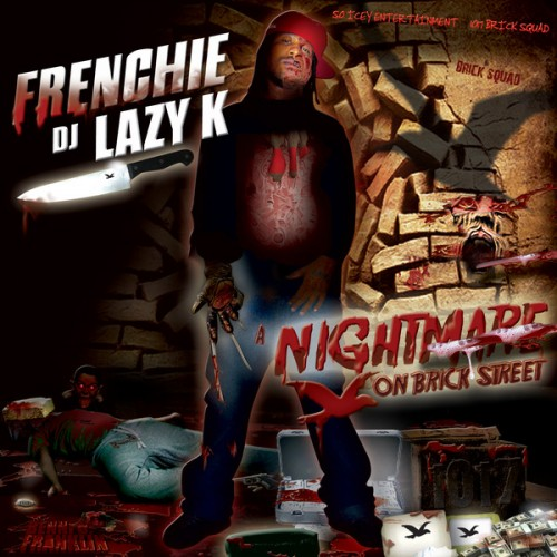 Frenchie - Nightmare On Brick Street Mixtape