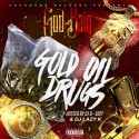 God Kain - Gold Oil Drugs mixtape cover art