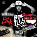 Guap Sinatra - When A 100 Ain't Enough mixtape cover art