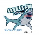 Hooligan Gang - Shark Food mixtape cover art