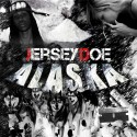 Jersey Doe - Alaska mixtape cover art