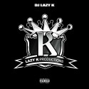 Lazy K Productions mixtape cover art
