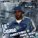 Lil Cease - Everything Is Hard Body mixtape cover art