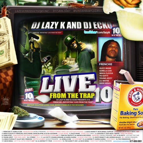 Live From The Trap 10 (Hosted By Frenchie) Mixtape