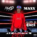 Mad Maxx - Main Event mixtape cover art