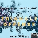 Mark McFly & Great Slook - Triangle Offense mixtape cover art