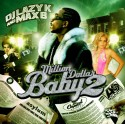 Max B - Million Dollar Baby 2 mixtape cover art