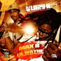 Max B Vs. Lil Wayne - The Streets Are Watching mixtape cover art