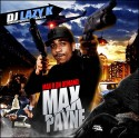 Max B - Max Payne mixtape cover art