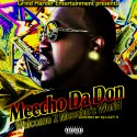 Meecho Da Don - Welcome 2 Meecho's World mixtape cover art
