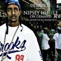 Nipsey Hussle - On Demand (All Money In No Money Out) mixtape cover art