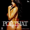 Pop That 4 mixtape cover art