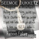Seemoe Dukketz - Famous Failure mixtape cover art