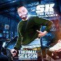 SK The Prez - Thermal Season 2 (Organized Legal) mixtape cover art