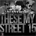 These My Streets 15 mixtape cover art