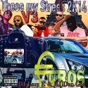 These My Streetz 2k14 V3 #Euros mixtape cover art