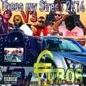 These My Streetz 2k14 V3 #Euros mixtape cover art