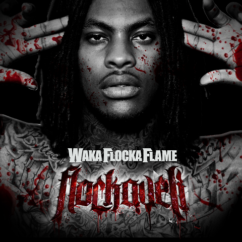 Waka Flocka Flame Flockaveli LP Font Cover