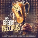 We Break Records mixtape cover art