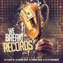 We Break Records mixtape cover art