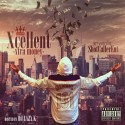 Xtra Money - Xcellent mixtape cover art