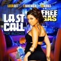 Last Call For Alcohol (Free Gas) mixtape cover art