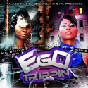 Miss B & Ms. B'Havin - Ego Trippin mixtape cover art