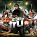 Pone Boy - Tru TV mixtape cover art
