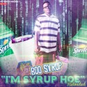 Boo Syrup - I'm Syrup Hoe Reloaded mixtape cover art