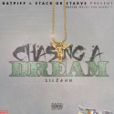 Lil Zahn - Chasing A Dream mixtape cover art