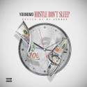 YoungMo - Hustle Don't Sleep mixtape cover art