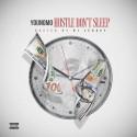 YoungMo - Hustle Don't Sleep mixtape cover art