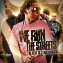 We Run The Streets mixtape cover art