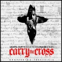 Carry The Cross Pt. 2 mixtape cover art