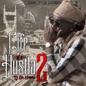 TJ Da Hustla - Life Of A Hustla 2 mixtape cover art