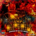 AMP - Hell On Wheels mixtape cover art