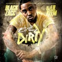 Blacc Zacc - Errthang Dirty mixtape cover art