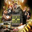 Business Is Business (Young Nigga Empire) mixtape cover art
