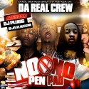 Da Real Crew - No Pen No Pad mixtape cover art