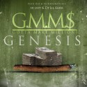 G.M.M.$ - Genesis mixtape cover art