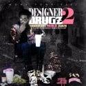Hoodrich Pablo Juan - Designer Drugz 2 mixtape cover art