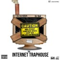 Internet Traphouse mixtape cover art