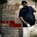 J-Lord - Out On Bond With Charges Pending mixtape cover art