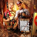 Jah Money & Big Bizzness - Double Trouble mixtape cover art