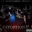L.C.B. - Extortion 2 mixtape cover art