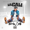 Lil Cali - Work Call mixtape cover art