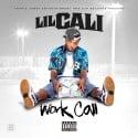 Lil Cali - Work Call mixtape cover art